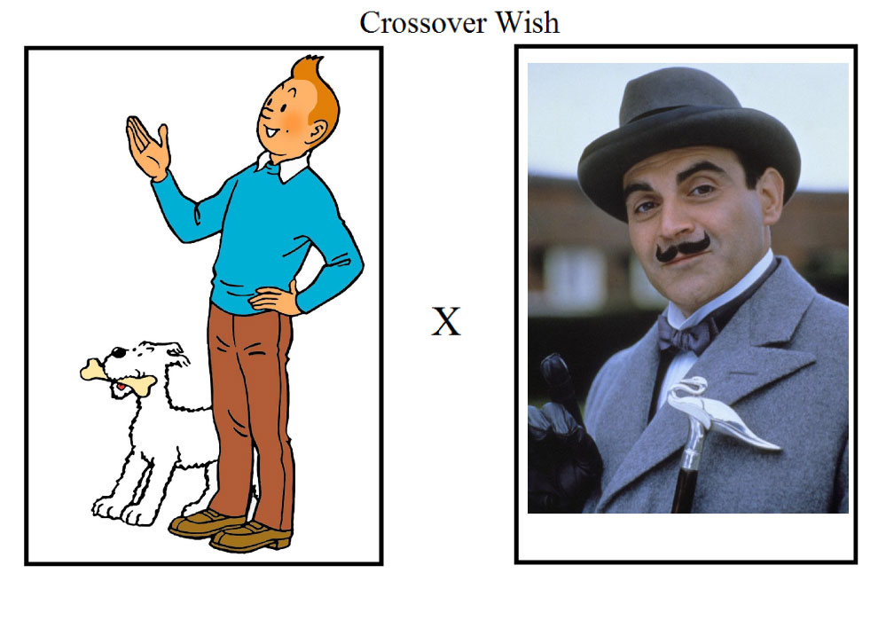 crossover_wish_meme_tintin_and_poirot_by_tandp dblemyf crossover wish meme tintin and poirot by tandp on deviantart
