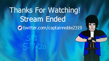 The fiery end! (Captain noble streamcard)