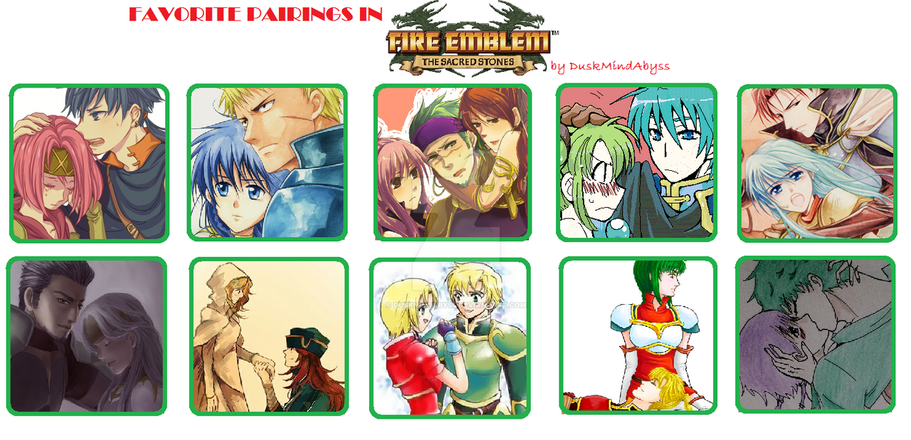 Favorite Pairings In Fire Emblem Sacred Stones By Duskmindabyss On