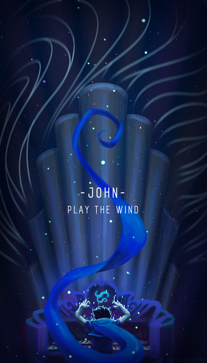 John: Play the Wind by Cloudgateau