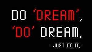 Do Dream