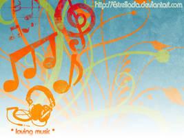 Loving Music by Estrellada