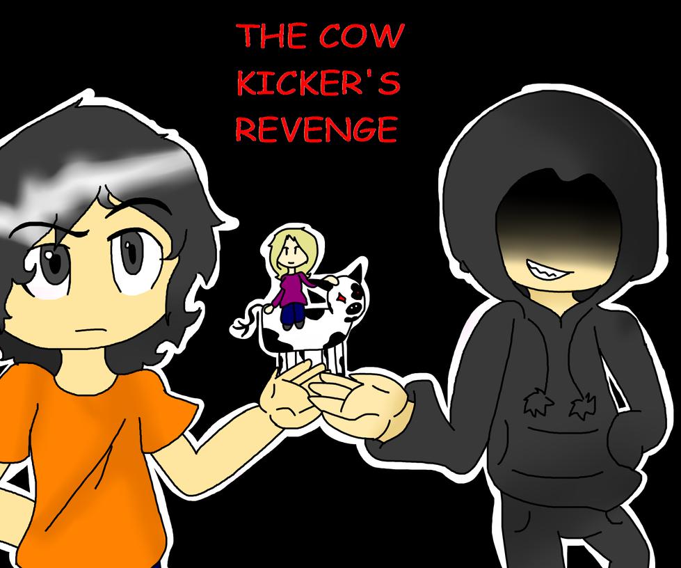 The Cow Kicker Revenge by IluvCandyChocolate