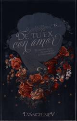 De tu ex, con amor by Evey-V