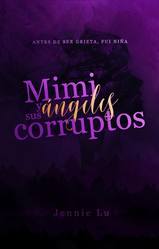Mimi y sus angeles corruptos by Evey-V