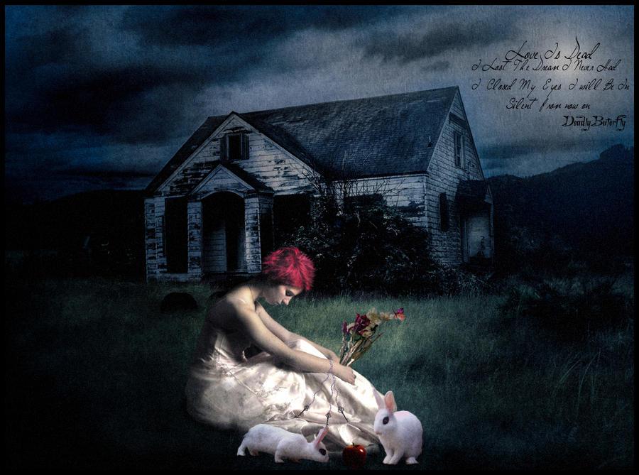 Love Is Dead By Deadlybuterfly