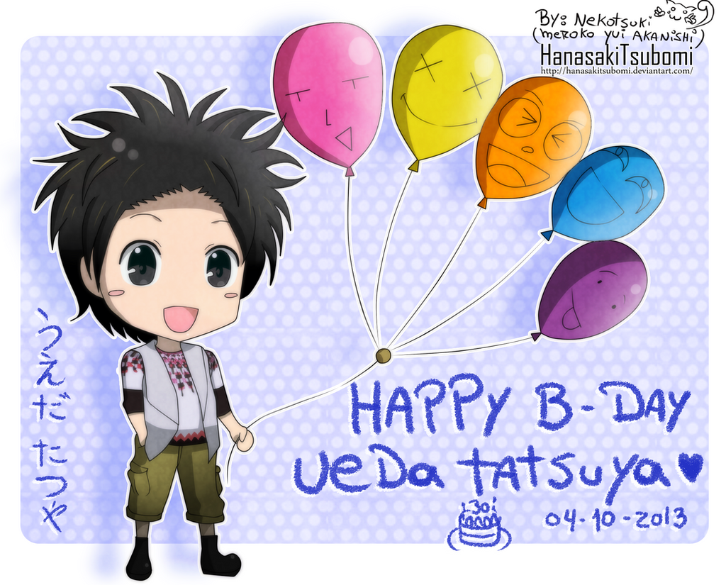 Happy birthday Ueda Tatsuya!!! by HanasakiTsubomi