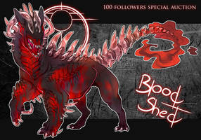 100 FOLLOWERS SPECIAL AUCTION - BLOOD SHED -CLOSED by M4WiE