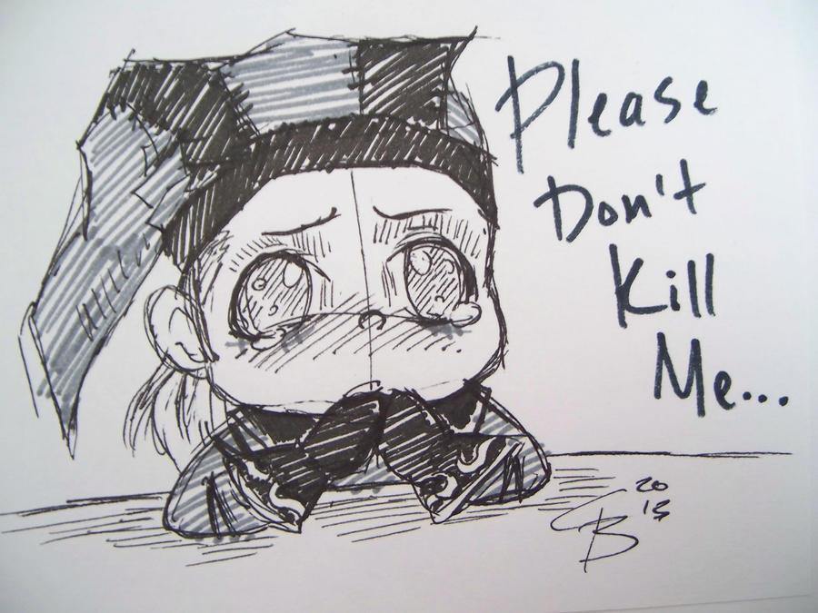 Don't Kill Me... by BlueBird236