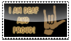 I am Deaf and Proud - STAMP by D3AFN3SS1337