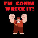 I'm Gonna Wreck It!