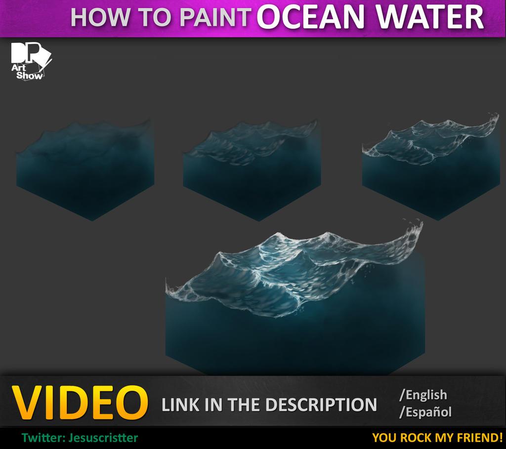 Tutorial ocean water agua de mar by jesusaconde on for Painting on water tutorial