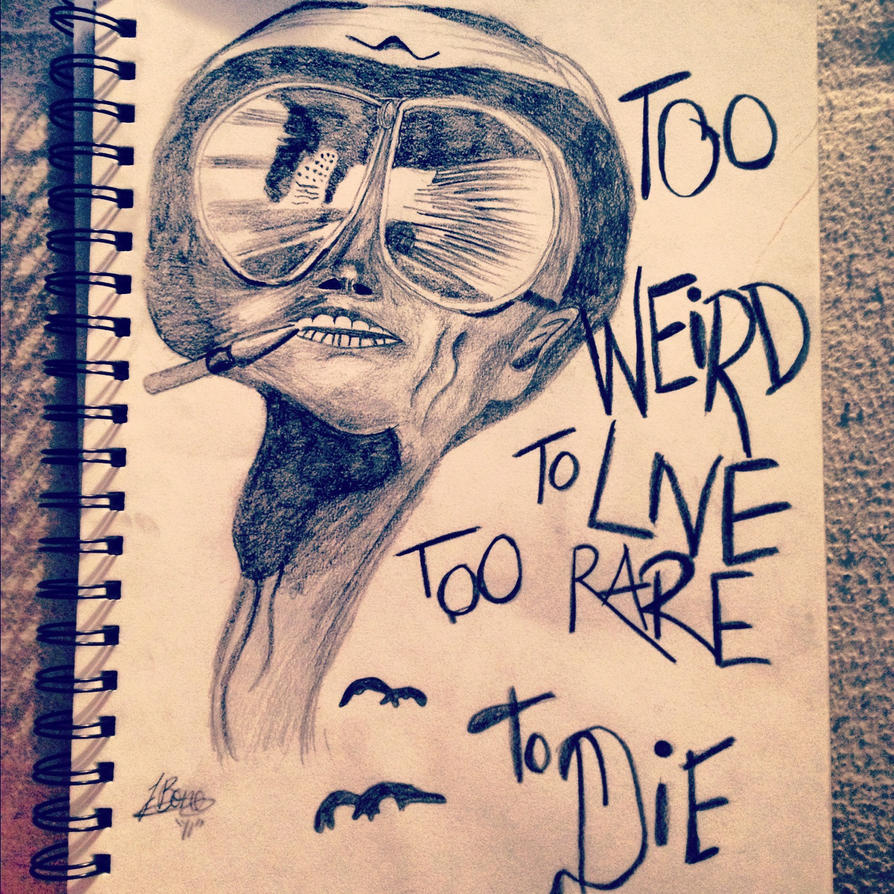Too weird to live, Too rare to die. by ParkRally on DeviantArt