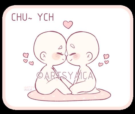 YCH: Chu~ [2/4 OPEN]