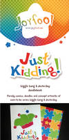 Available: Just Kidding! Vol. 1