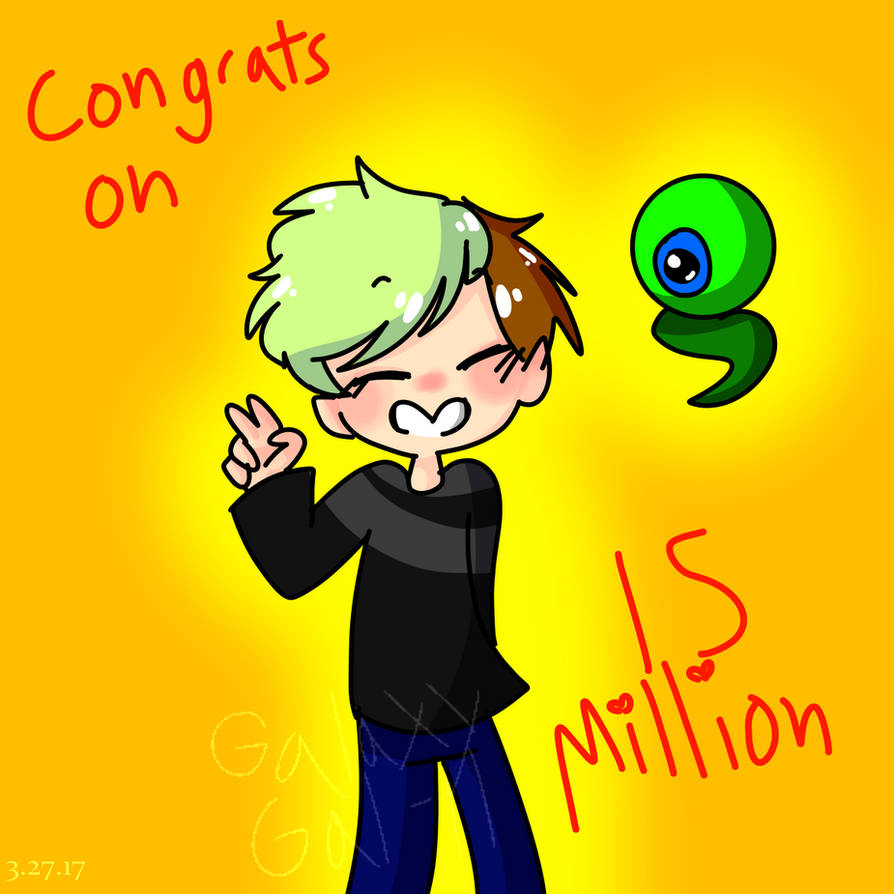 Congrats on 15 Million Subs JSE by GalaxyGal-11