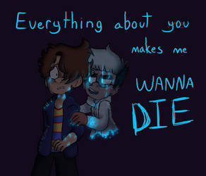 (BMC)Everything about you makes me WANNA DIE(4) by GalaxyGal-11