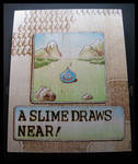 A Slime Draws Near