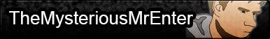 TheMysteriousMrEnter Fan Button