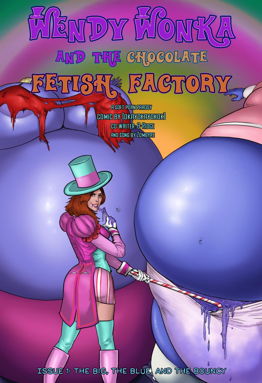 Wendy Wonka and the Chocolate Fetish Factory by okayokayokok
