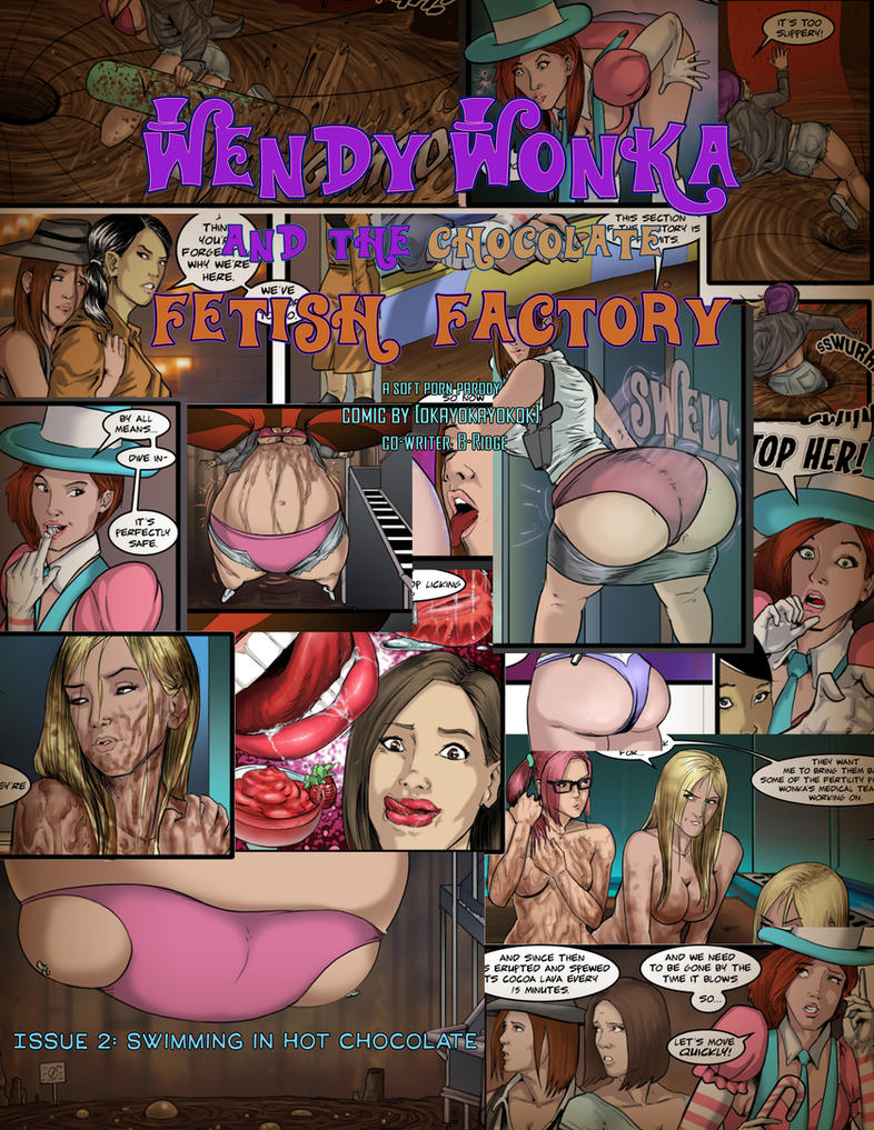 Wendy Wonka and the Chocolate Fetish Factory #2 by okayokayokok