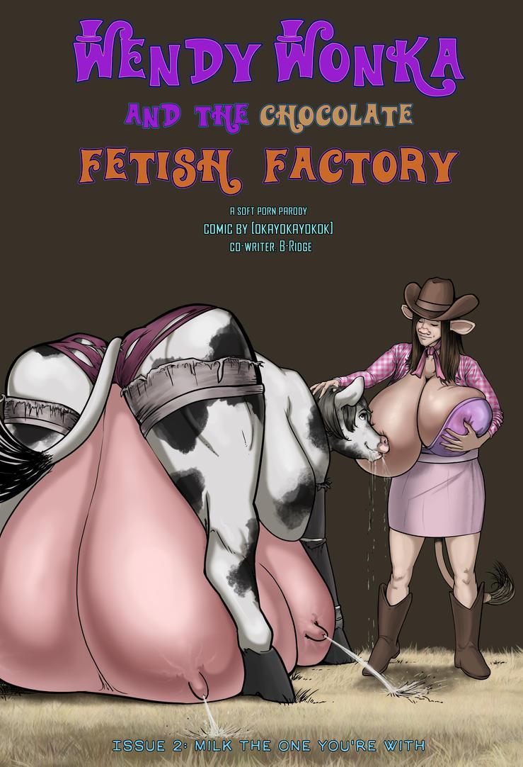 Wendy Wonka Chapter 2 Issue 2 Milk the One... by okayokayokok