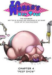 Wonka's New Tour - chapter #4: Peep Show by okayokayokok