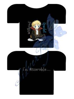shirt: I'm Mizerable