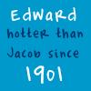 Edward Cullen - Since 1901 by TwilightsEdward