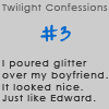 Twilight Confessions 3 by TwilightsEdward