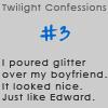 Twilight Confessions 3 by TwilightsEdward