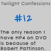 Twilight Confessions 12 by TwilightsEdward