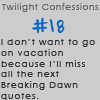 Twilight Confessions 18 by TwilightsEdward