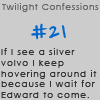 Twilight Confessions 21 by TwilightsEdward