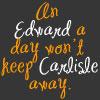 An Edward a day... by TwilightsEdward