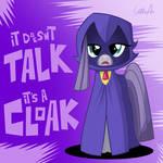 It Doesn't Talk. It's a Cloak.