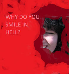 Why do you smile in hell