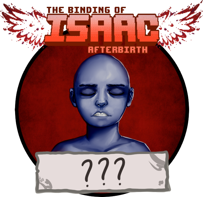 The Binding of Isaac Afterbirth ??? by AlmaGKrueger
