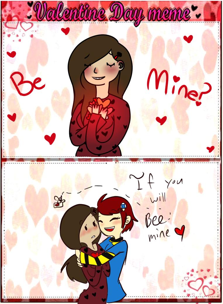 Admin Valentine Meme bee mine by TheLittlehoneybee