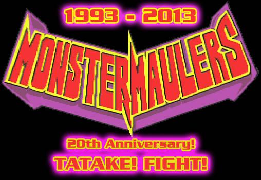 Tatake! Fight! Monster Maulers 20th Anniversary!