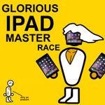 iPad Master Race resized