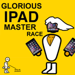 iPad Master Race resized by TheLordAndSavant