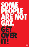 Some People Are NOT Gay.