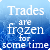 Frozen trades by IntFighter
