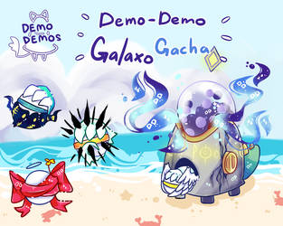 [ OPEN ] Demo Demo Gacha *Galaxo Edition* by BasicOwl