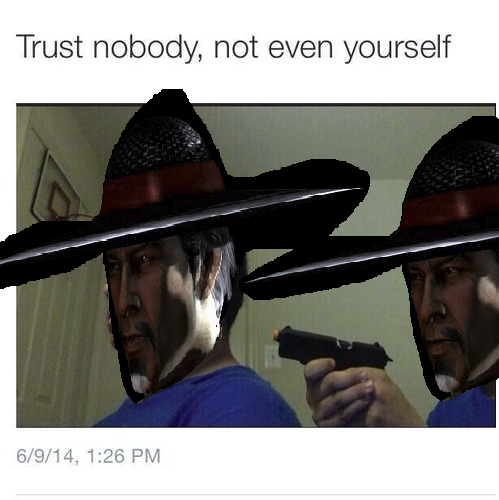 Trust Nobody Not Even Yourself By Waiter Trash On Deviantart Trust nobody not even yourself: trust nobody not even yourself by