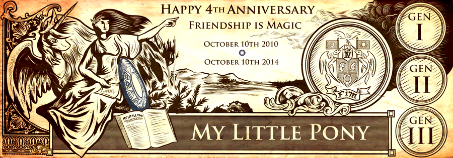 Happy 4th Anniversary MLP Friendship is Magic by SouthParkTaoist