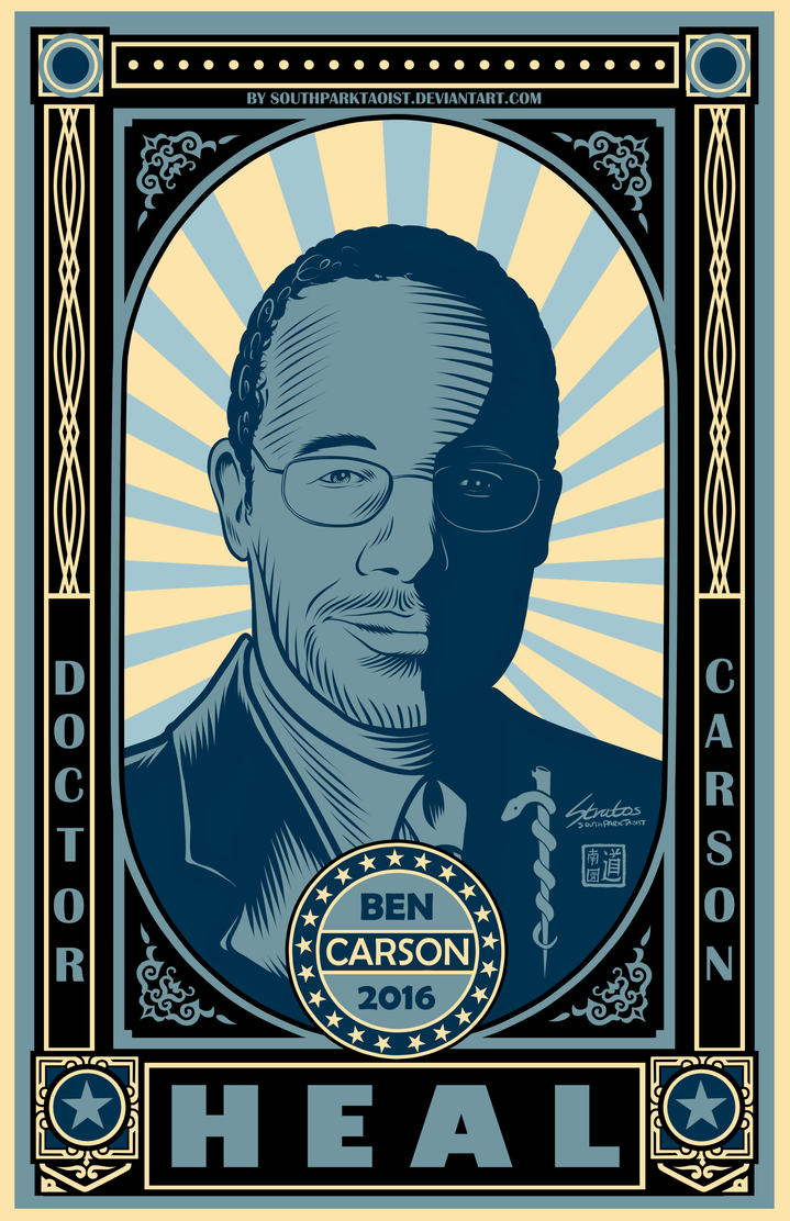 Ben Carson 2016 - HEAL Poster by SouthParkTaoist