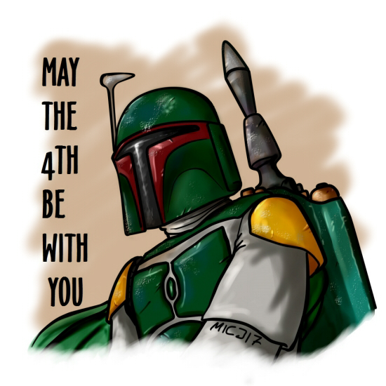Boba Fett May The 4th Be With You
