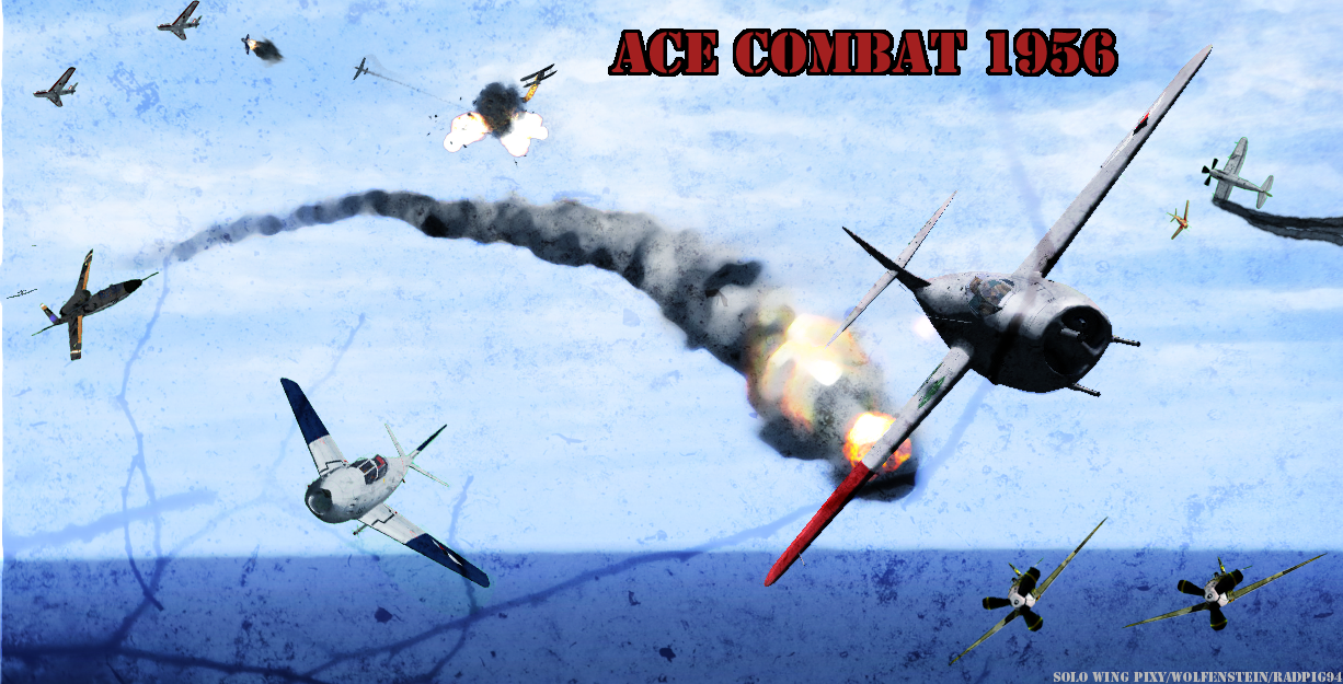 Ace Combat 1956: Furball by RadPig94